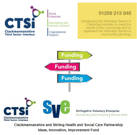 Clackmannanshire and Stirling Health and Social Care Partnership Ideas, Innovation, Improvement Fund