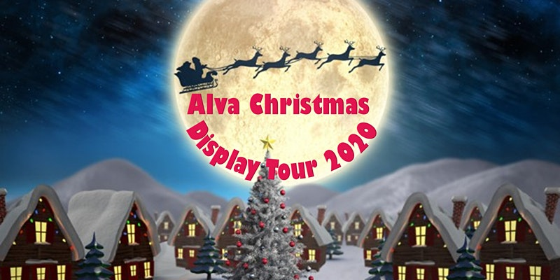 Alva Christmas Display Tour 2020
